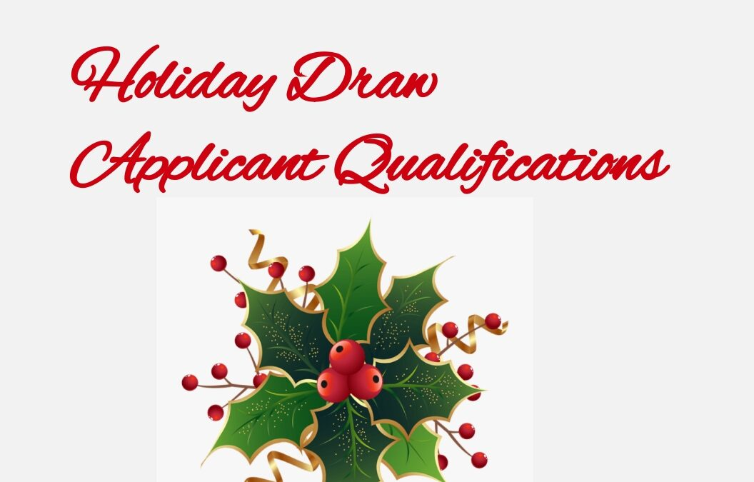 Holiday Draw Applicant Qualifications